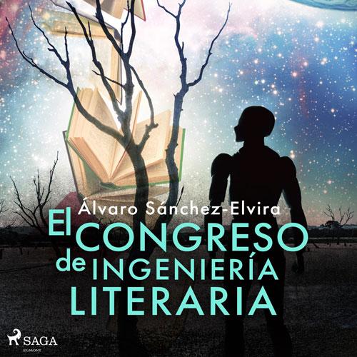 El congreso de ingeniería literaria
